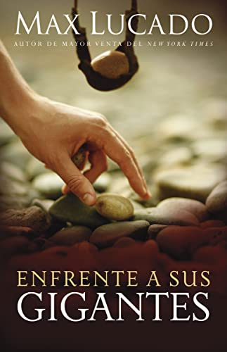 9780881133509: Enfrente a sus gigantes: The God Who Made a Miracle Out of David Stands Ready to Make One Out of You (Spanish Edition)