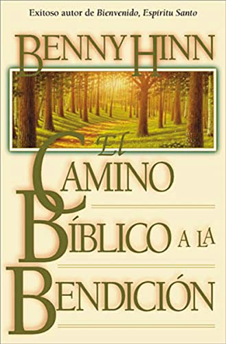 9780881134049: El Camino Bíblico A La Bendición