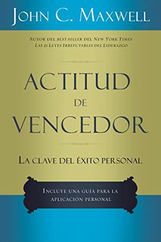 ACTITUD DE VENCEDOR-LA CLAVE DEL EXITO