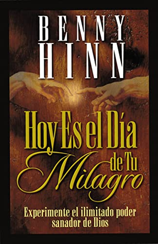 9780881134209: Hoy Es El Dia de Tu Milagro = This is Your Day for a Miracle