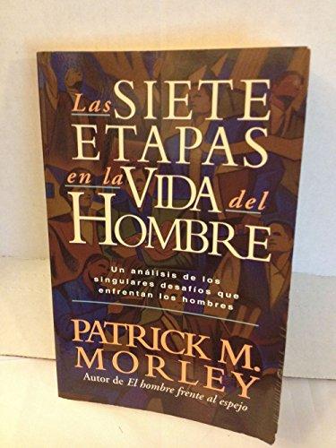 9780881134223: Las Siete Etapas En LA Vida Del Hombre/the Seven Seasons of a Man's Life (Spanish Edition)