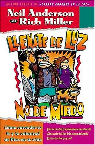 9780881134322: Llenate de Luz, No de Miedo