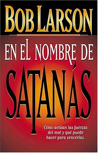 9780881134452: En El Nombre de Satanas