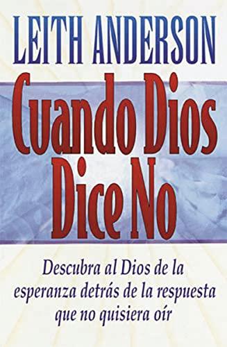 9780881134612: Cuando Dios Dice No = When God Says No