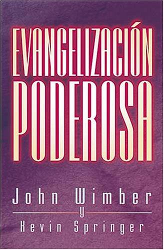 9780881134926: Evangelizacion Poserosa/Power Evangelism