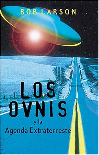 9780881134971: Los Ovnis y La Agenda Extraterrestre