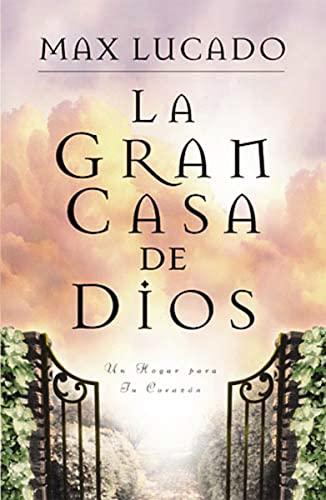 La gran casa de Dios (0881134988) by Lucado, Max