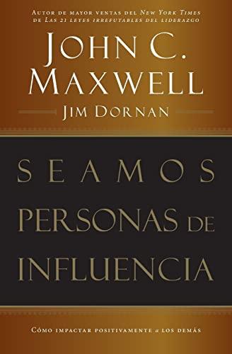9780881135084: Seamos personas de influencia: Cómo impactar positivamente a los demás (Spanish Edition)