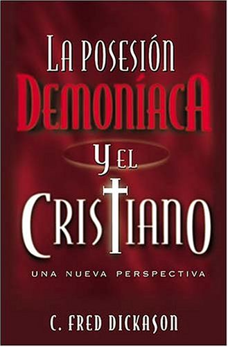 9780881135114: La Posesión Demoníaca Y El Cristiano