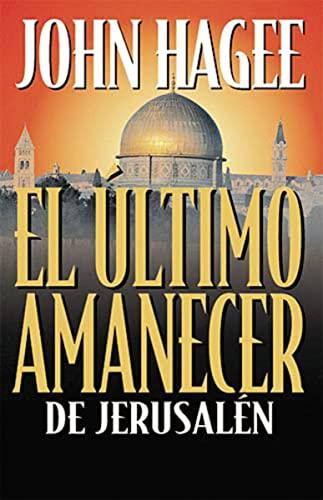 9780881135220: El Ultimo Amanecer de Jerusalen