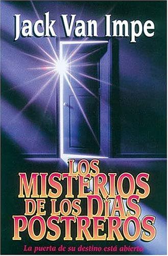 9780881135299: Los Misterios de los Dias Postreros