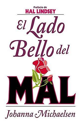 9780881135350: El Lado Bello del Mal (Spanish Edition)