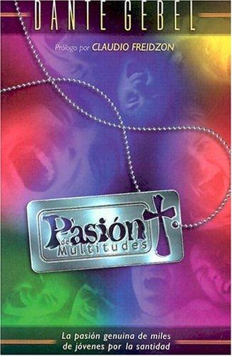 9780881135374: Pasion De Multitudes/Passion of the Masses