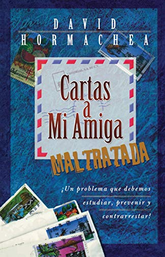 9780881135459: Cartas a Mi Amiga Maltratada