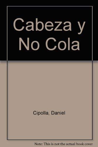9780881135466: Cabeza Y No Cola (Spanish Edition)