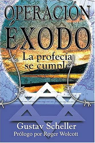9780881135565: Operacion Exodo: La Profecia Se Cumple