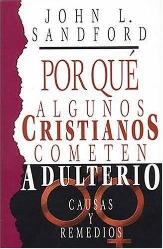 9780881135633: Por Que Algunos Cristianos Cometen Adulterio
