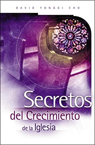 9780881135763: Secretos Del Crecimiento De La Iglesia
