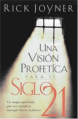 9780881135787: Una Visión Profética Para El Siglo 21