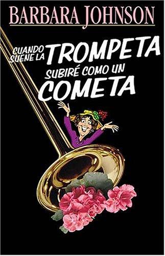 9780881135817: Cuando Suene la Trompeta Subire Como un Cometa