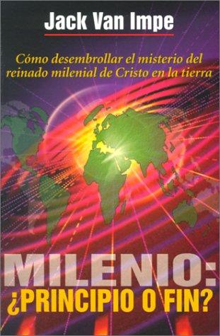 Milenio: Â¿principio O Final? (0881135852) by Van Impe, Jack