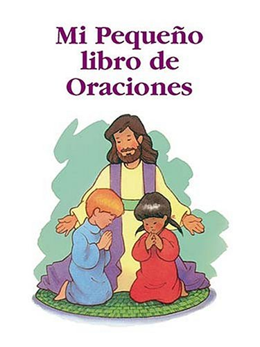 9780881135909: Mi Pequeno Libro De Oraciones/My Little Prayers