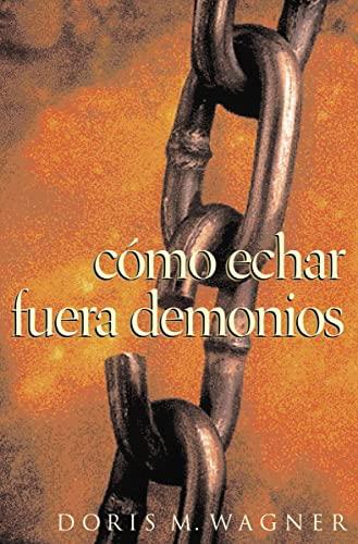9780881136050: Como Echar Fuera Demonios (Spanish Edition)