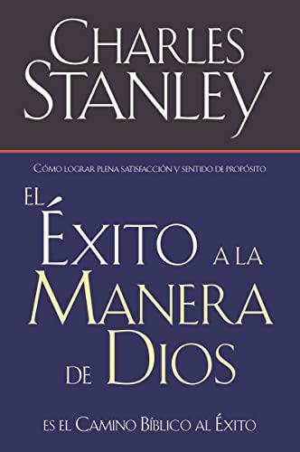 9780881136081: El Éxito A La Manera De Dios El Camino Bíblico A La Bendiciónel Camino Bíblico A La Bendición