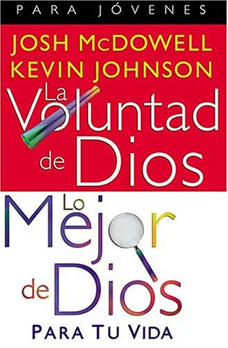 La Voluntad De Dios, Lo Mejor De: McDowell, Josh