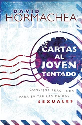 9780881137149: Cartas al joven tentado: Consejos prácticos para evitar las caídas sexuales (Spanish Edition)