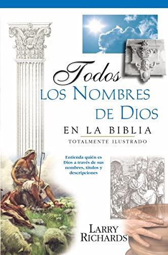 9780881137422: Todos Los Nombres de Dios En La Biblia = Every Name of God in the Bible