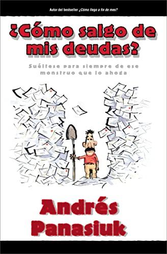 9780881137521: ¿Cómo salgo de mis deudas? (Spanish Edition)