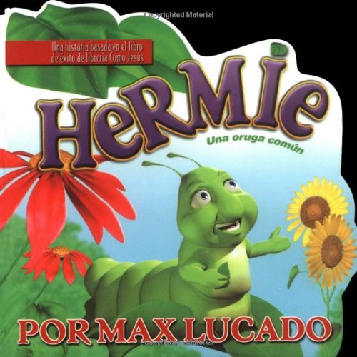 Hermie, Una Oruga Comun (0881137553) by Max Lucado