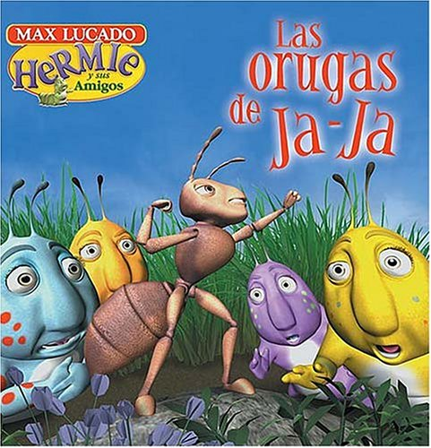9780881137798: Hermie y sus amigos: Las orugas de Ja-Ja (Max Lucado's Hermie & Friends) (Spanish Edition)