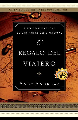 9780881137880: El regalo del viajero: Siete decisiones que determinan el éxito personal (Spanish Edition)