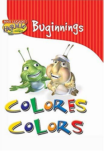 Buginnings Colors/buginning Colores (Max Lucado's Hermie & Friends) (Spanish Edition) (9780881138429) by Lucado, Max