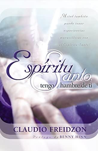 9780881138559: Espíritu Santo, tengo hambre de ti - edición revisada (Spanish Edition)