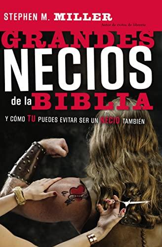 9780881138696: Grandes necios de la Biblia: y cómo evitar serlo (Spanish Edition)
