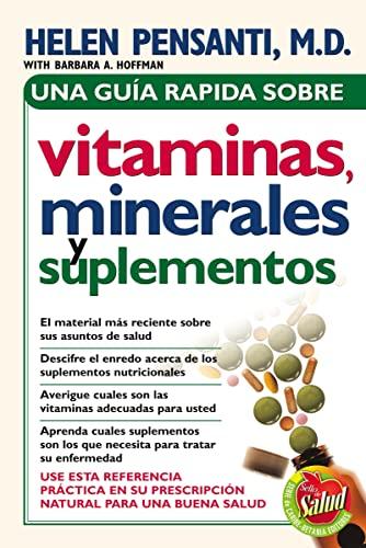 9780881138900: Una guía rápida de vitaminas, minerales y suplementos (Spanish Edition)