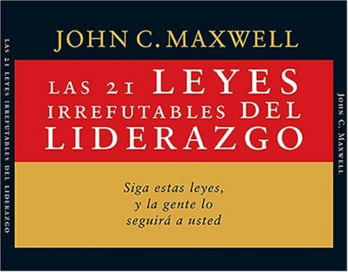 9780881138986: Las 21 leyes irrefutables del liderazgo: Audiobook on 3 CDs (Spanish Edition)