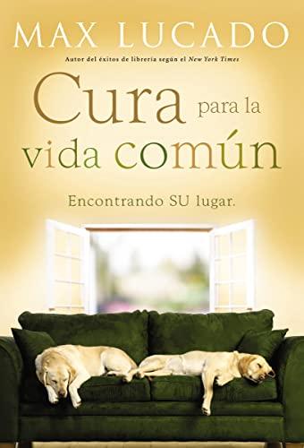 9780881139020: Cura para la vida común: Encontrando Su lugar (Spanish Edition)