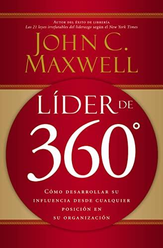 9780881139037: Líder de 360°: Cómo desarrollar su influencia desde cualquier posición en su organización (Spanish Edition)