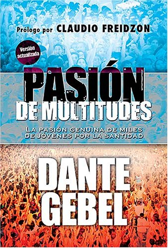 9780881139099: Pasión de multitudes - edición revisada (Spanish Edition)