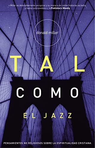9780881139570: Tal como el Jazz: Nonreligious Thoughts on Christian Spirituality (Spanish Edition)