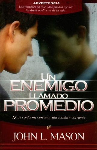 9780881139587: Un Enemigo Llamado Promedio