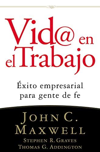 9780881139600: Vid@ en el trabajo: Éxito empresarial para gente de fe (Spanish Edition)