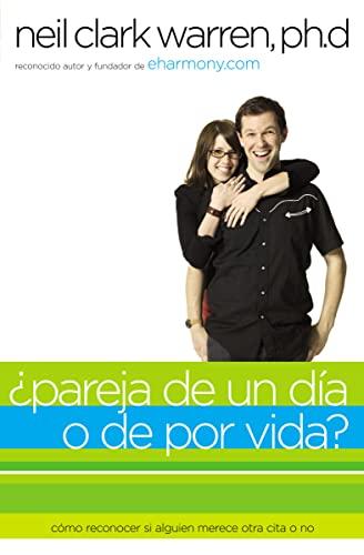 ¿Pareja de un día o de por vida?: Cómo saber si alguien es para ti en dos encuentros o menos (Spanish Edition) (0881139963) by Thomas Nelson