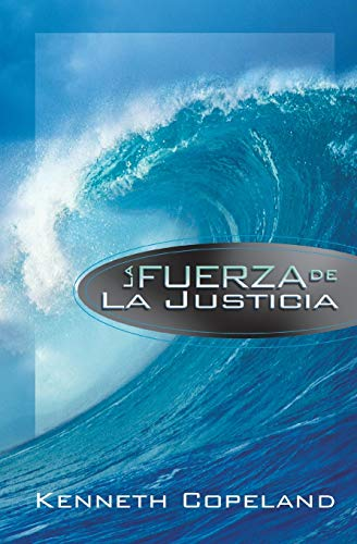 9780881142990: La Fuerza de La Justicia (The Force of Righteousness)