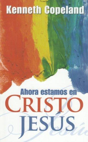 9780881143089: Ahora Estamos En Cristo Jesus/Now Are We in Christ Jesus (Spanish Edition)