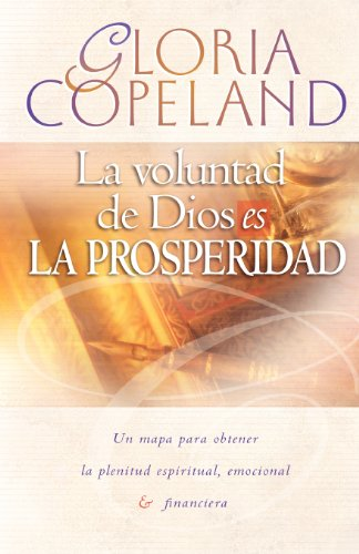 9780881143140: La Voluntad de Dios Es La Prosperidad: God's Will Is Prosperity
